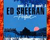 Ed Sheeran-Perfect P1