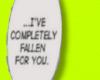 I fell for u