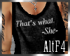 [Alt] Thats what -She-
