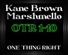 Kane Brown~OneThingRight