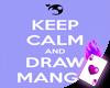Keep Calm & Draw Manga