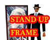 *R* Stand up frame