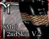 [SMn]2ndSkinV.2
