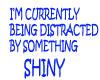 SOMETHING SHINY