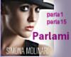 T- Parlami -S. Molinari