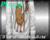 [B] You ate my Pie