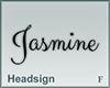 Headsign Jasmine