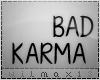 .V Bad Karma