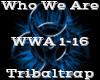 Who We Are -Tribaltrap-