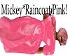 Mickey*Raincoat Pink*
