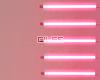 •Neon tubes