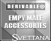 [Sx]Drv Empty  Accesorie