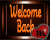 !!1K WELCOME BACK BANNER