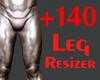 Thigh Scaler 140%