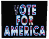 VOTE FOR AMERICA POSTER