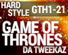 Hardstyle Game of Throne