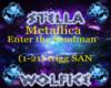 Enter the sandman