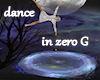 !Galaxy dance zero G