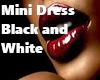 Mini Dress Black/Whithe