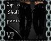 Zip it Skull Pants