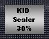 Kid Scaler 30%