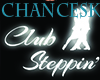 Club Steppin Sign