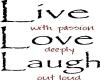 SC Live Love Laugh Sign