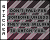 O:. Don't fall for..