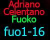 ADRIANO CELENTANO  Fuok