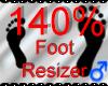 *M* Foot Resizer 140%