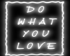 Do What | Neon