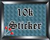 (S) 10k Sticker