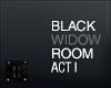 ii| Black Widow Room  v1