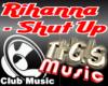 Rihanna ShutUp And Drive