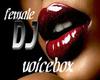 female dj voicebox