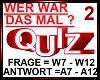 WER WAR DAS MAL Quiz 2
