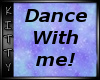 ! Dance With Me !