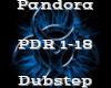 Pandora -Dubstep-