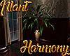 [M] Harmony Plant