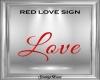 Red Love Sign DER