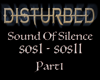 Dis. Sound of Silence P1
