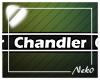 *NK* Chandler (Sign)