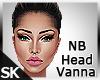 SK| Vanna NB Head