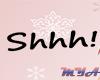 M.M : Shhh Headsign