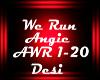 D! We Run - AWR