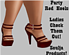 *Party Red Heels*
