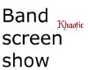 Khaotic Band names