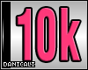 *DC! 10K Support