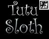 ~F~ Twisted Tutu Sloth