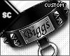 S| Biggs Collar Custom